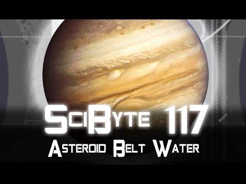 Asteroid Belt Water   SciByte 117