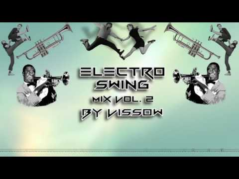 Electro Swing Mix Vol. 2 By Vissow