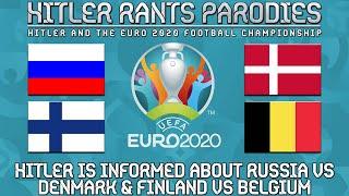 Hitler is informed about Russia vs Denmark | Finland vs Belgium