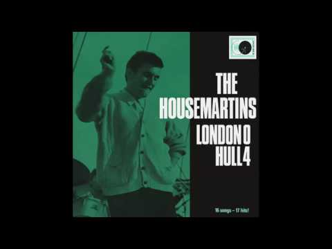 the housemartins - over there
