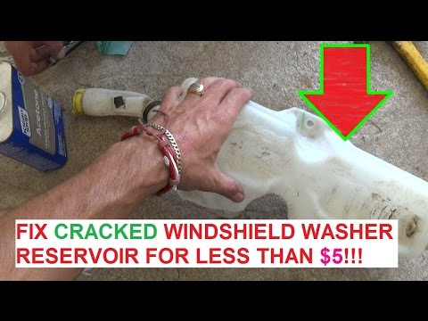How to Repair Fix Cracked Windhsield Washer Reservoir Tank for less than $5