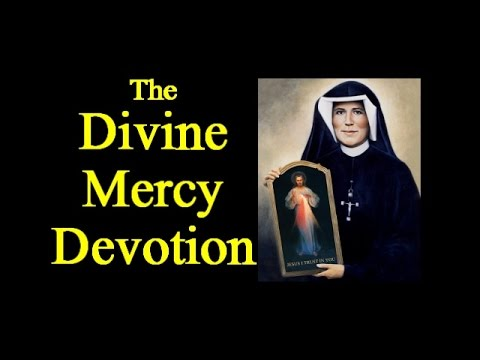 The Divine Mercy Devotion (with Diary quotes)