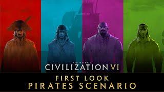 Civilization VI - Fiŗst Look: Pirates Multiplayer Scenario