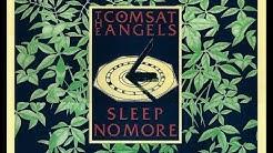 THE COMSAT ANGELS - Sleep No More - full album
