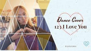 Gambar cover 123 I Love You - Chen Fu (塵符) Lyrics/Letra + Dance Cover (?)