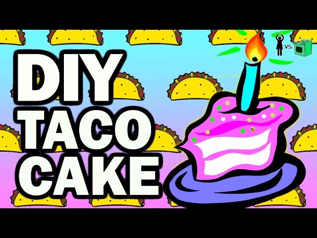 DIY Taco Cake, Corinne VS Cooking