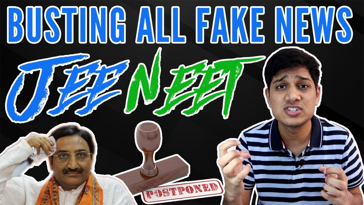 JEE NEET All Fake News Busted | Last Video You Will See on Postpone of Dates | Only Truth! Latest!