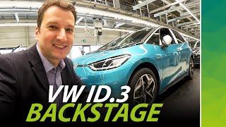 Backstage VW ID.3 Produktion und worüber keiner sprechen darf 🤫