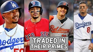 MLB Stars Who Got Traded During Their PRIME