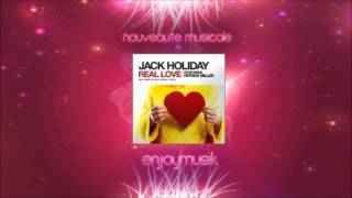 Jack Holiday feat. Patrick Miller - Real Love (Radio Mix)
