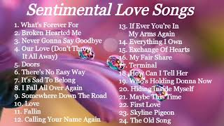 LOVE SONGS | SENTIMENTAL | COMPILATION | NON STOP MUSIC