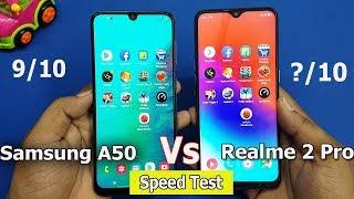 Samsung A50 vs Realme 2 Pro Speed Test    Antutu Benchmark Scores    Rs.20000 vs Rs.13000