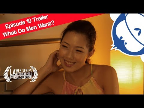 What Do Men Want?  Ep10