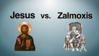 Jesus vs. Zalmoxis