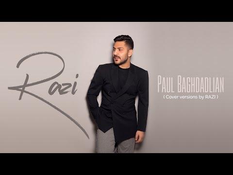 Paul Baghdadlian Songs (Cover By RAZI)