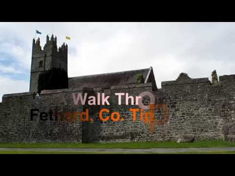 A walk through Fethard, Co. Tipperary