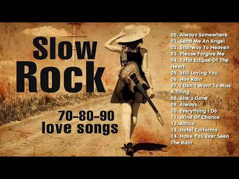 Top 100 SLow Rock of All Time -- Best SLow Rock Songs Ever