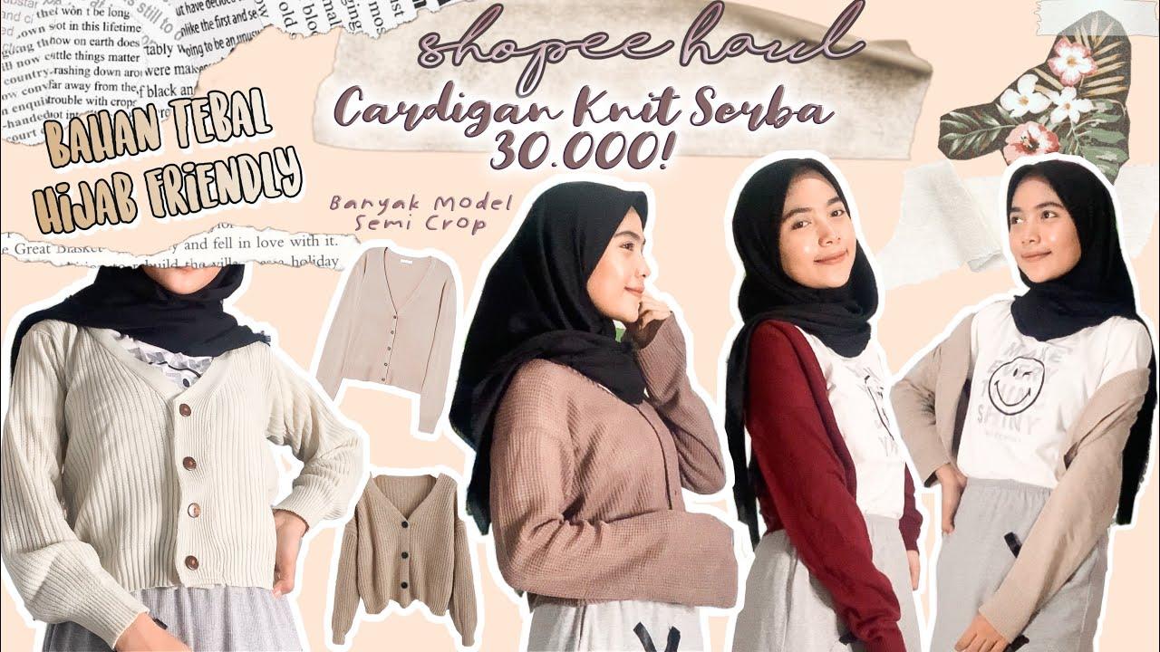 Shopee Haul Cardigan Rajut Crop Murah Cuma 30 000an Hijab Friendly Youtube