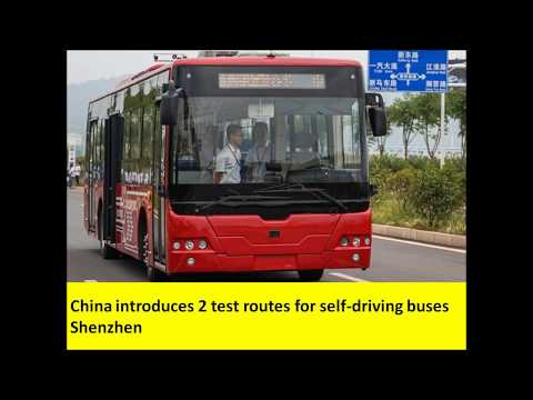 China introduces 2 test routes for self driving buses in Shenzhen