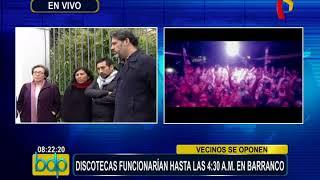 Vecinos de Barranco no están de acuerdo con ampliación de horario para locales nocturnos