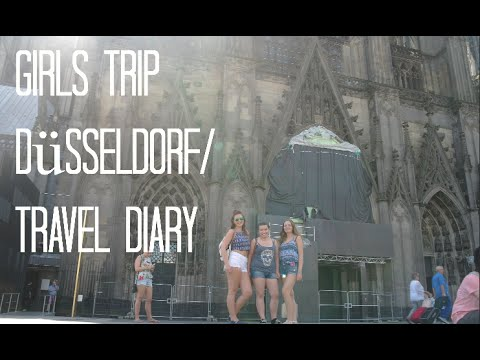 GIRLS TRIP - Düsseldorf/ Köln Travel Diary