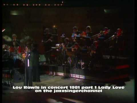 Lou Rawls In Concert `81 Part 1 Lady Love