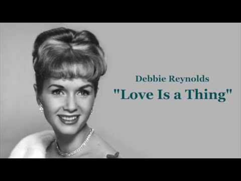 "Debbie Reynolds - ""Love Is a Thing"" (1959)"