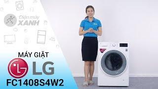 Máy giặt LG inverter 8 kg FC1408S4W2 - Sạch bong các vết bẩn khó tính nhất | Điện máy XANH