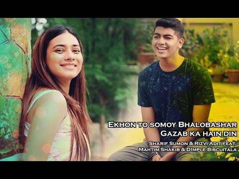 Ekhon to somoy bhalobashar/Gazab ka hain din cover by Mahtim & Dimple | ColoursFM 101.6