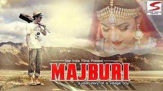 LATEST HARYANVI SONG 2018# MAJBURI # NEW HARYANVI SONG HARYANVI 2018 STAR INDIA FILMS RAJU PUNJABI