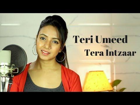 Teri Umeed Tera Intezaar Unplugged | Deewana | Cover | Varsha Tripathi