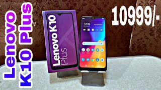 Lenovo K10 Plus Deep Unboxing & Short Review