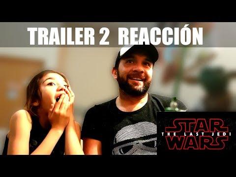 Primera Reacción  Trailer 2  - Star Wars - The Last Jedi -