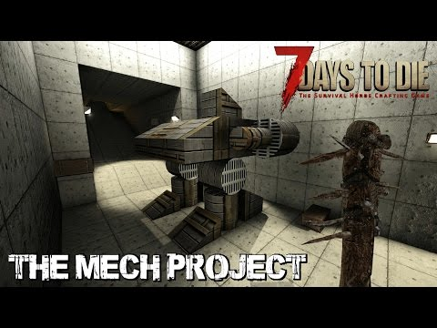 7 Days To Die (Alpha 15.2) - Zombie Research Initiative: The Mech Project (Day 331)