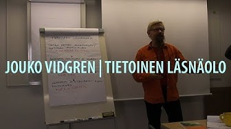 Jouko Vidgren | Tietoinen läsnäolo