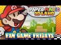 Fan Game Fridays - Paper Mario 3D Land