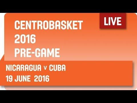 Nicaragua (NCA) v Cuba (CUB) Pre-Game - Group A - 2016 FIBA Centrobasket Championship