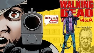 Walking Dead Q&A #45 - Lilly Caul, the Murderer, the Fool, the Hero?