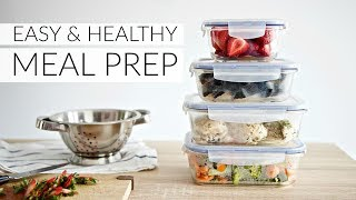 EASY MEAL PREP | simple ingredients for healthy & versatile meals