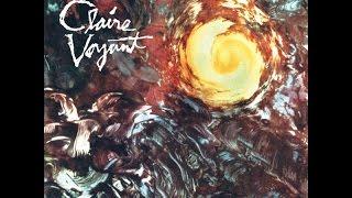 Claire Voyant - Claire Voyant (Full Album)