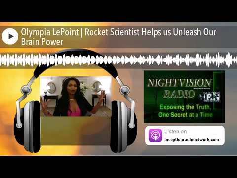 Olympia LePoint | Rocket Scientist Helps us Unleash Our Brain Power