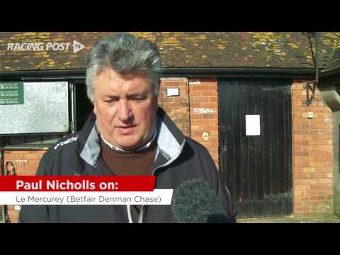 Paul Nicholls on his weekend runners