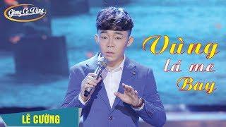 Vùng Lá Me Bay | Phiên bản Nam hát hay và ngọt nhất từ trước tới nay | Lê Cường