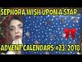 SEPHORA, WISH UPON A STAR ADVENT CALENDARS, 2018
