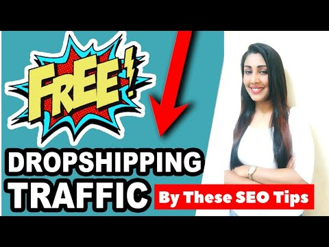 get-free-traffic-on-dropshipping-website-|-best-seo-tools-technique-to-rank-online-store-in-google