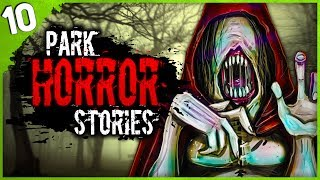 10 TRUE National Park & Public Park Horror Stories | Darkness Prevails