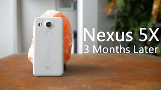 Nexus 5X Review | 3 Months Later!