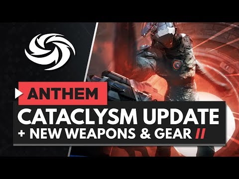 ANTHEM | Cataclysm First Look + New Weapons & Gear Coming Soon!