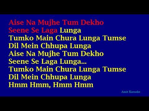 Aise Na Mujhe Tum Dekho - Kishore Kumar Hindi Full Karaoke with Lyrics