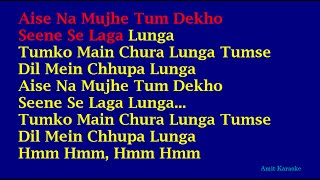 Aise Na Mujhe Tum Dekho - Kishore Kumar Hindi Full Karaoke with Lyrics